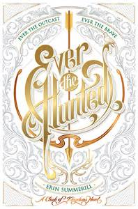 Ever the Hunted, by Erin Summerill book cover