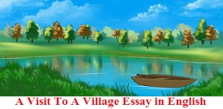 A Visit To A Village Essay in English