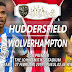 Prediksi Huddersfield Town vs Wolverhampton, Rabu 27 Februari 2019 Pukul 02:45 WIB