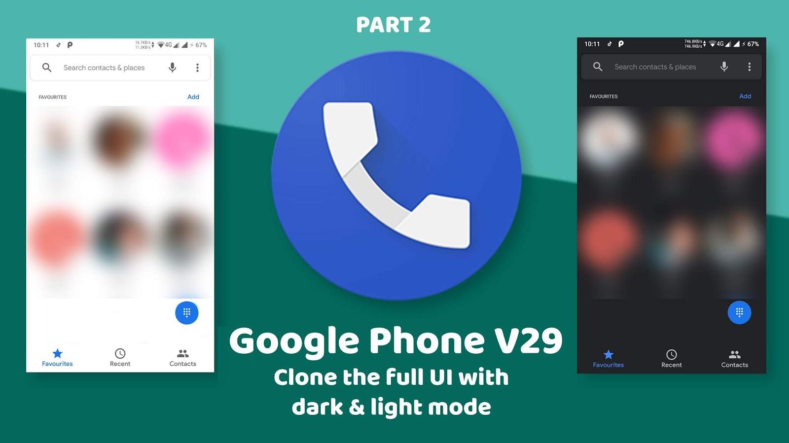 UI Tutorial Google Phone App V29 UI Cloning Full source Code