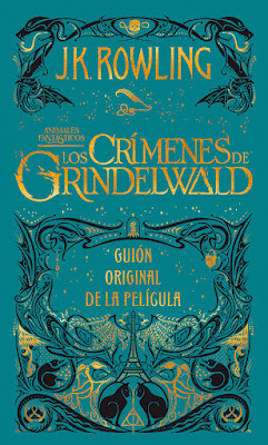 LIBRO - Animales Fantásticos #2 Los crímenes de Grindelwald Guión Original de la Película J. K. Rowling Fantastic Beasts: The Crimes of Grindelwald - The Original Screenplay (Salamandra - 28 Noviembre 2018) COMPRAR ESTE LIBRO