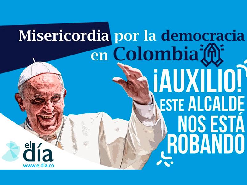 Papá Francisco, oremos por la democracia Colombiana