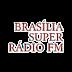 Ouvir a Brasília Super Rádio FM 89.9 - Brasília / DF - Ao Vivo e Online
