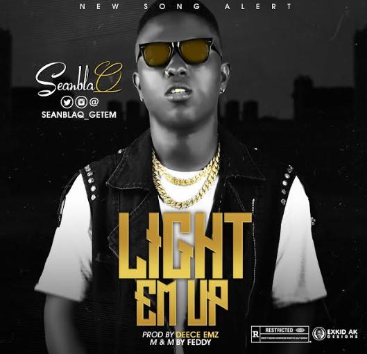 SeanBlaQ - Light Em Up.jpg