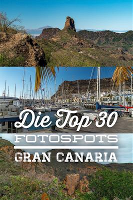 Die Top 30 Fotospots auf Gran Canaria  Strand, Natur und Sehenswürdigkeiten Gran-Canaria  Die besten Spots auf Gran Canaria 20