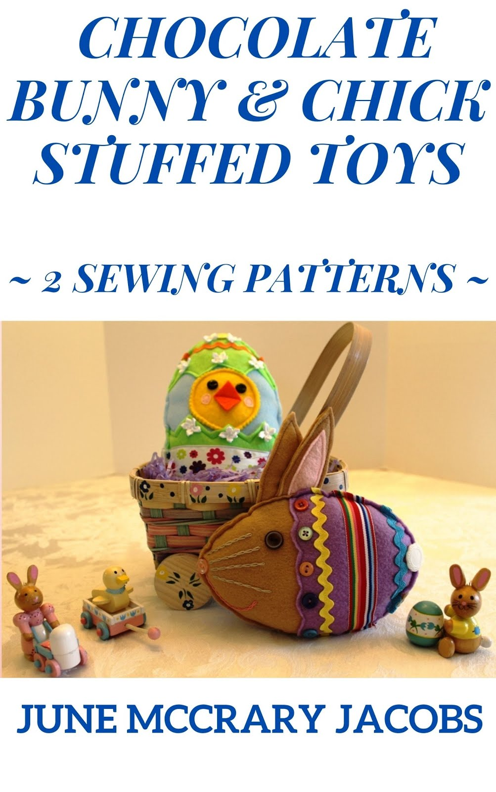 Find my 'Chocolate Bunny & Chick Stuffed Toys' sewing pattern book on Amazon!