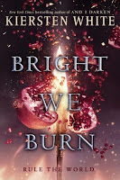 https://www.goodreads.com/book/show/22817368-bright-we-burn?ac=1&from_search=true
