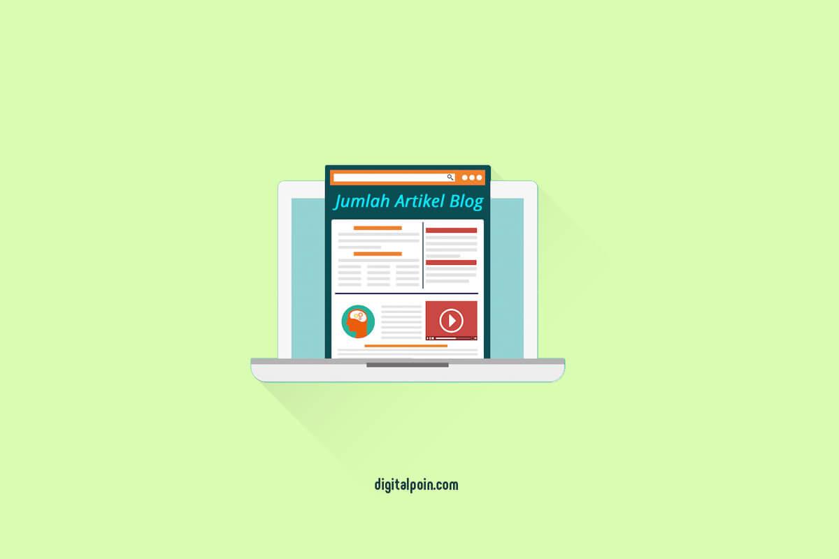 Berapa Jumlah Artikel yang Ditulis Pada Awal Membuat Blog