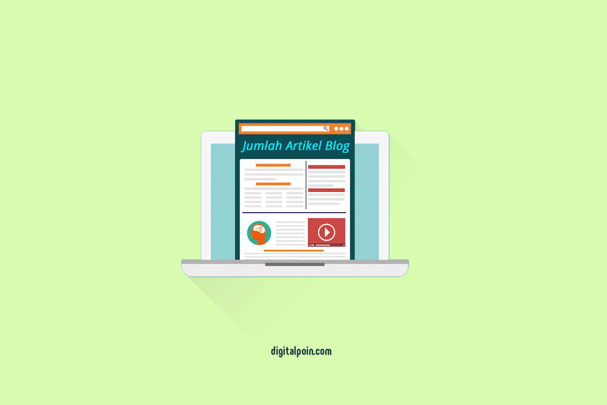 Berapa Jumlah Artikel yang Ditulis Pada Awal Membuat Blog?