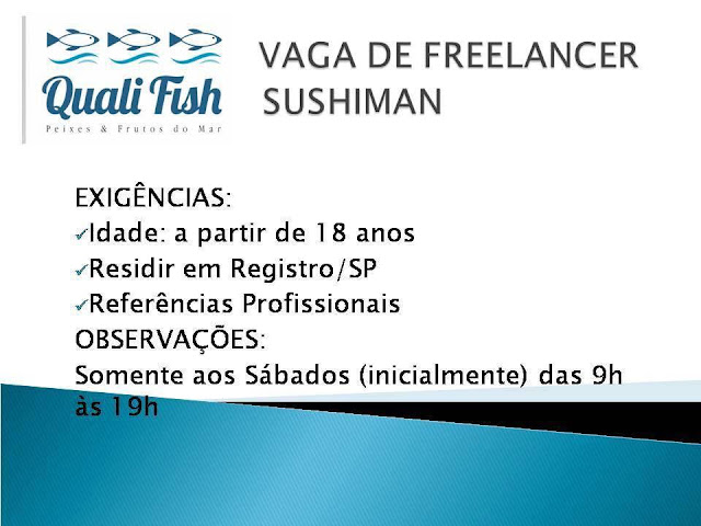 Vaga de Freelancer - Sushiman na Quali Fish em Registro-SP