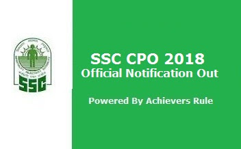 SSC CPO 2018 Official Notification Out