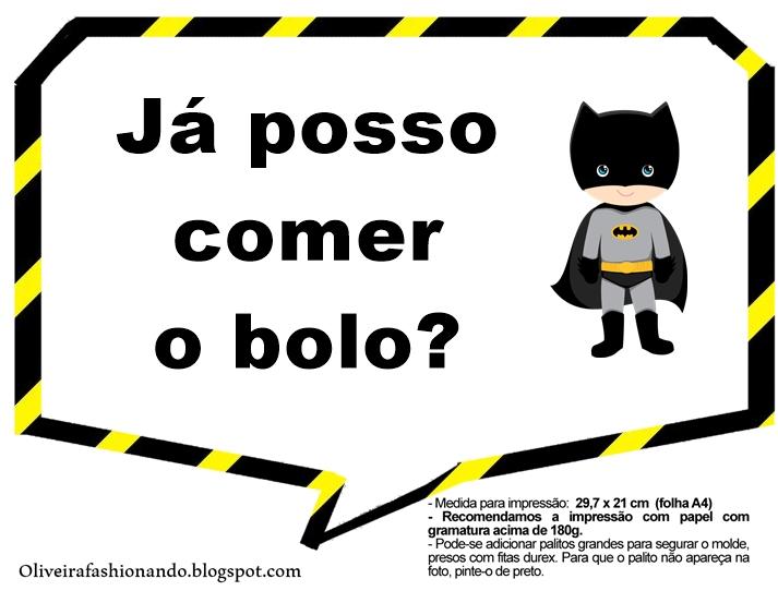 Oliveira Fashionando Plaquinhas Batman Para Imprimir