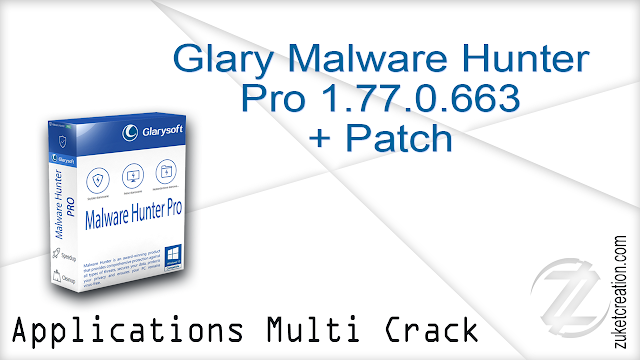 Glary Malware Hunter Pro 1.77.0.663 + Patch