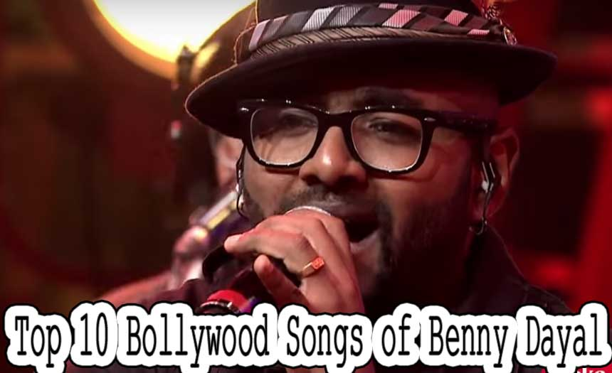 Top 10 Most Popular Bollywood Singers of 2017 - Benny Dayal