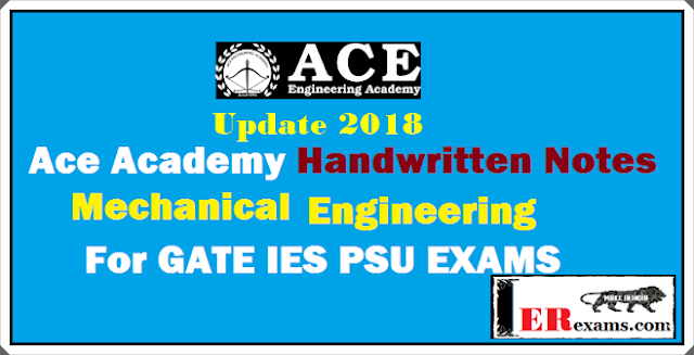 Update 2018 Ace Academy Mechanical Notes For Gate IES PSU Exam 2019