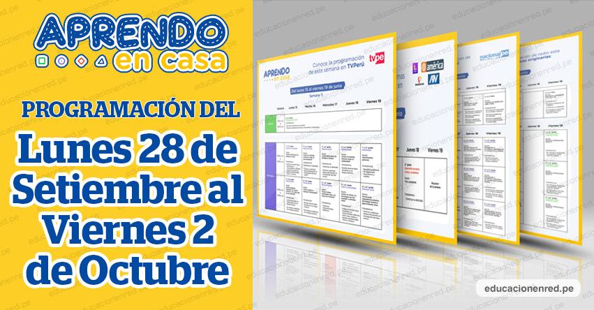 APRENDO EN CASA: Programación del Lunes 28 de Setiembre al Viernes 2 de Octubre - MINEDU - TV Perú y Radio (ACTUALIZADO SEMANA 26 - Semana de Reflexión) www.aprendoencasa.pe