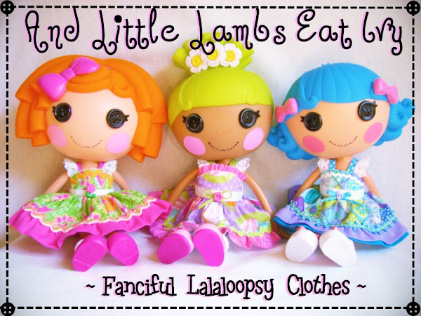 Lovely Lalaloopsy Clothes by And Little Lambs Eats Ivy