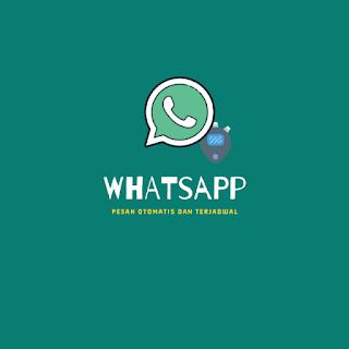 Kirim Pesan Whatsapp Otomatis Terjadwal-1