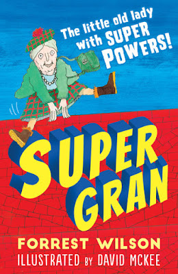 https://www.waterstones.com/book/super-gran/forrest-wilson/david-mckee/9781783444588