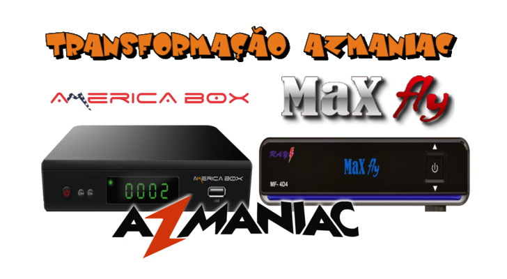 Américabox AMB3606 Transformado em Maxfly Thor HD