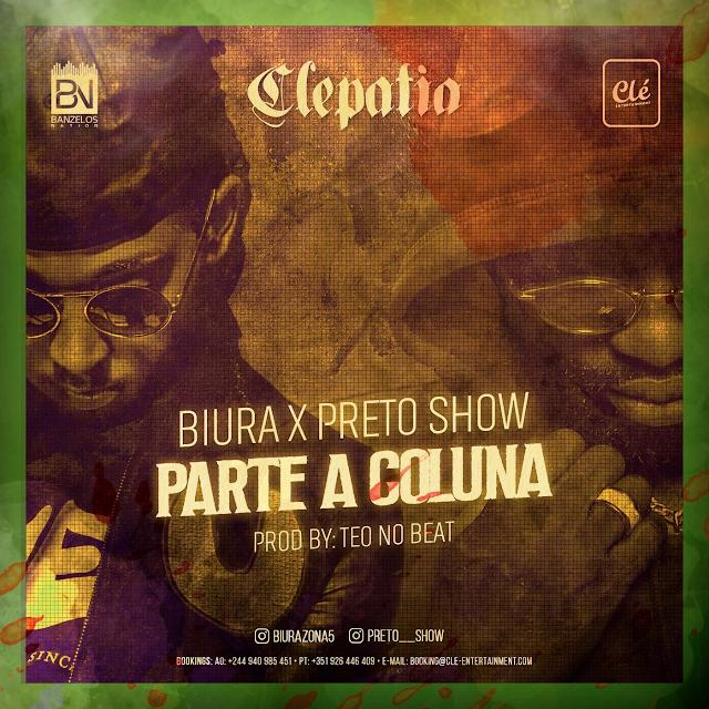 Biura Feat. Preto Show - Parte a Coluna (Afro Pop)