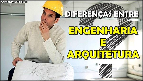 diferença de engenharia e arquitetura
