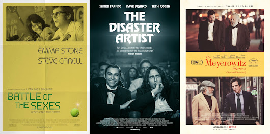BATTLE OF THE SEXES/THE DISASTER ARTIST/THE MEYEROWITZ STORIES
