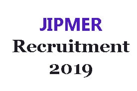 JIPMER 2019 Recruitment: submit your application online for 70 vacancies in the Faculty and the LDC
