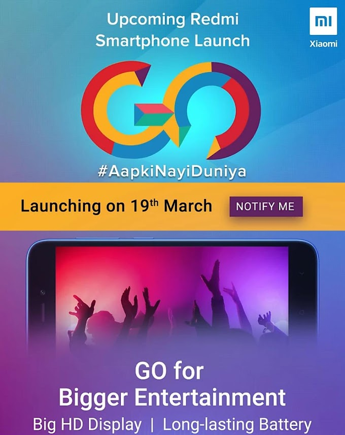 19 March Ko Launch Hoga Redmi Go, Only 3999 RS Keemat Per