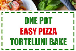 One Pot Easy Pizza Tortellini Bake