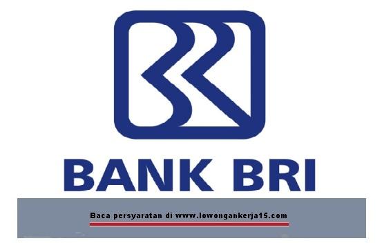 Lowongan Kerja Bank Rakyat Indonesia (Persero)