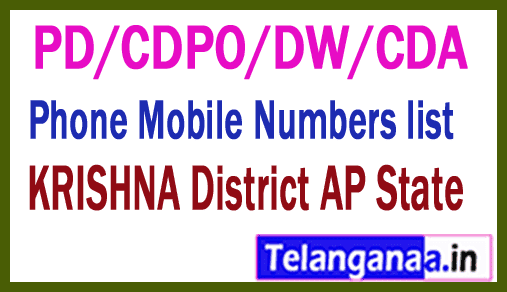 KRISHNA District PD/CDPO/DW/CDA Phone Mobile Numbers list AP State
