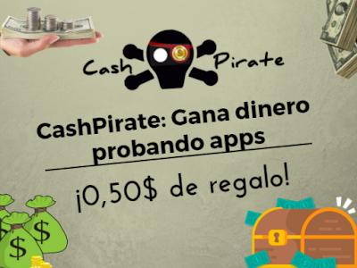 [GUÍA COMPLETA] CashPirate: Ganar dinero desde tu móvil