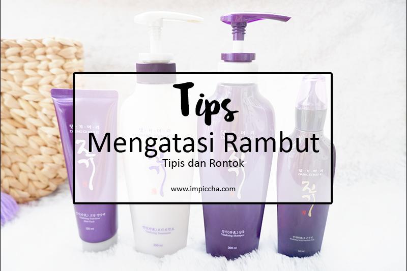 Tips Mengatasi Rambut Tipis dan Rontok