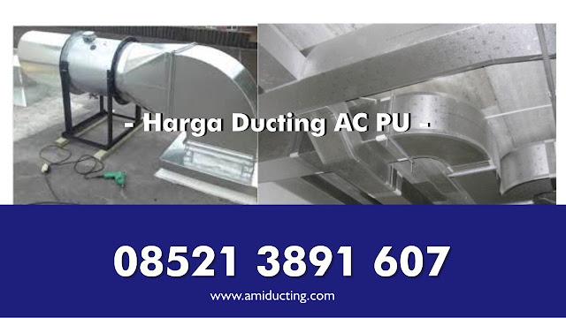 Harga Ducting AC PU (POLYURETHANE)