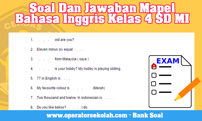 Rpp Sd Kelas 1 6 Bahasa Inggris Soal Ujian Bahasa Inggris Kelas 6 Bank Soal Ujian Rpp Bahasa
