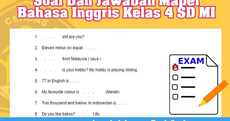 Soal Dan Jawaban Mapel Bahasa Inggris Kelas 4 Sd Mi