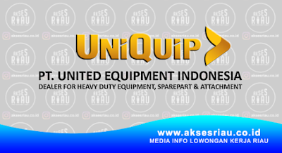 PT United Equipment Indonesia (UNIQUIP) Pekanbaru