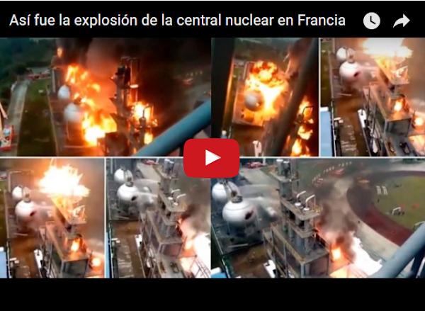 Varias explosiones en Central Nuclear de Francia