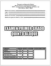 Exámenes Primer grado Bloque 5 Final Ciclo Escolar 2017-2018