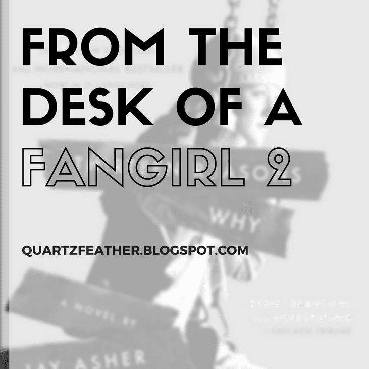 From the Desk of a Fangirl 2