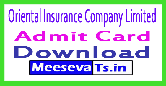 Oriental Insurance Company Limited OICL Admit Card Download 2017