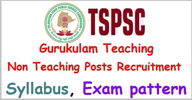 TSPSC gurkulam teaching, non teaching posts Syllabus, Exam pattern 2017