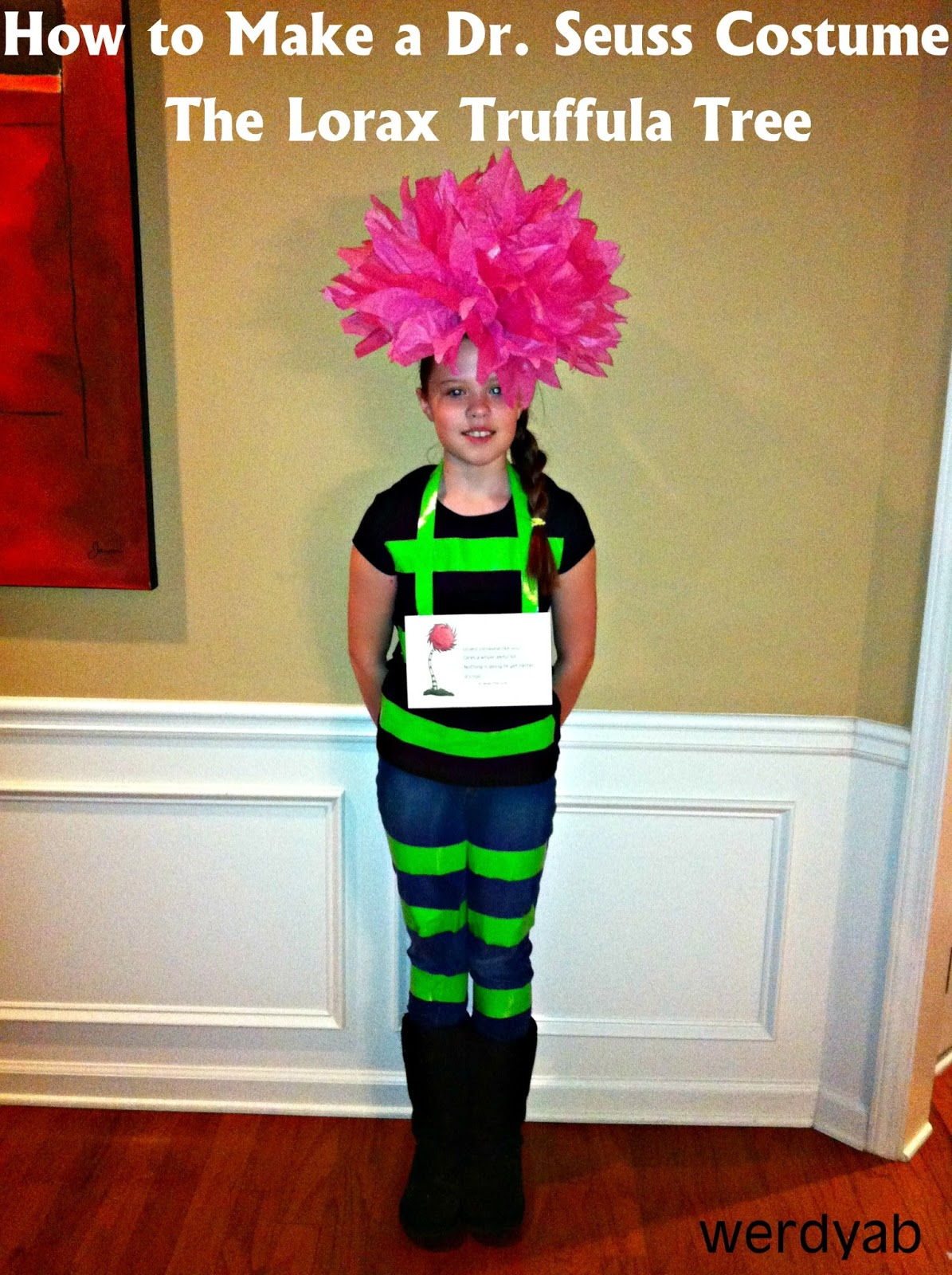 This is an easy inexpensive costume idea to celebrate Dr. Seussu0027 birthday and Read Across America Week or you know a normal Tuesday is totally fine too.  sc 1 st  Werdyab Blog & Werdyab Blog: How To Make a Dr. Seuss Costume: The Lorax Truffula Tree
