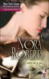Entre tu y yo – Nora Roberts