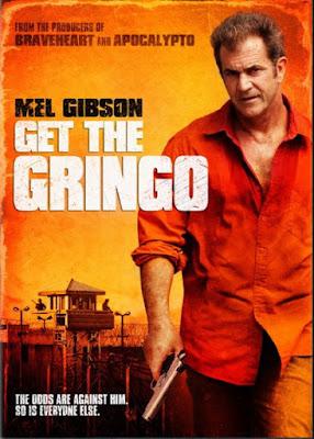 Sinopsis Film Get the Gringo 2012