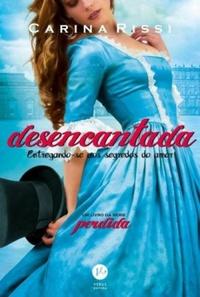 Valentina e seu conto - de fadas? (Desencantada, Carina Rissi)