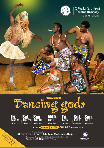 Dancing Gods: Another Stage Play By 2 Masks & A Griot Now Showing At Jabi Lake Mall