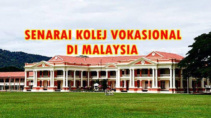 Senarai Kolej Vokasional Di Malaysia