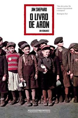 O livro de Aron, de Jim Shepard - Editora Companhia das Letras